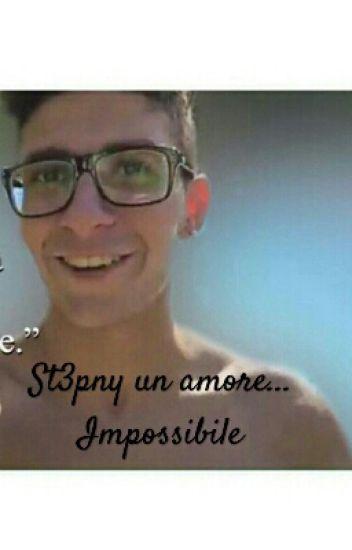 St3pny un amore... impossibile