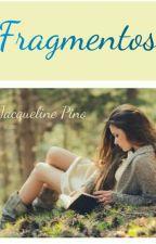 fragmentos  by Jacqueline_Pino