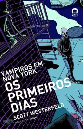 Vampiros em Nova York - Os primeiros dias by Donniom