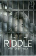 riddlE by milky_Xx
