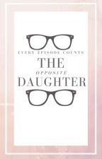 The Opposite Daughter (Sherlock Daughter Fanfic) 1st Book by every_episode_counts