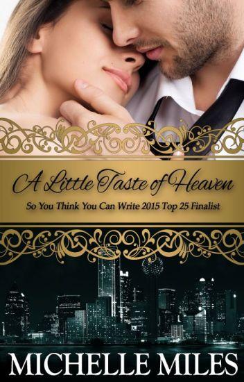 A Little Taste of Heaven #sytycw15