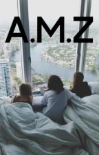 A.M.Z by harrysalmighty