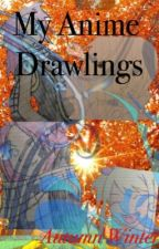 My Anime Drawlings by F1uttershi