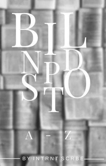 Blind Spot: A - Z ( An Interracial Love Story)
