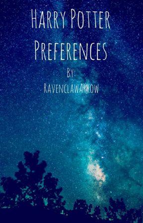 Harry Potter Preferences by RavenclawArrow