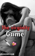 The Virginity Game. by mjmoonblue