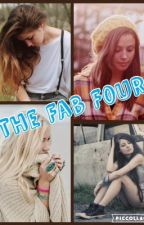 The Fab Four (Complete) by ThatTinyFangirl