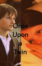 Once Upon a Twin (OUAT FanFic) by bowties_bluebox