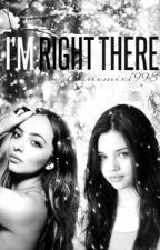 I'm right there by LaurieMix1998