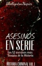Asesinos En Serie. Historia Criminal Vol.1 by AheroWithAGun