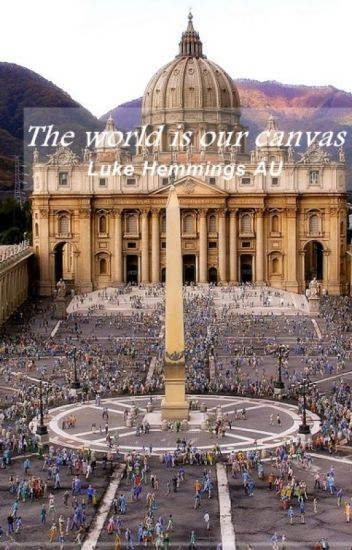 The world is our canvas