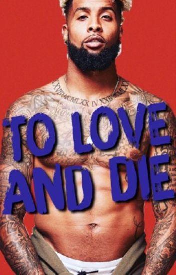 To Love & Die (Book 1)