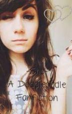 She - a doddleoddle/Dodie Clark fanfiction by IzabellaIzzyMelnikov