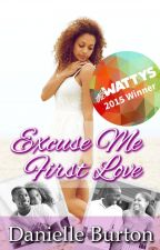 Excuse Me, First Love {SAMPLE ONLY} by Danielle_Burton