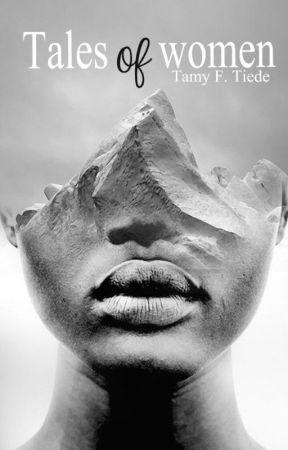 Tales of women by TamyProchaska