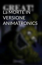 La MORTE IN VERSIONE ANIMATRONICS by PLUSHTRAPT