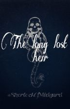 The long lost Heir [ Draco x Reader] by SherlockOfMidgard