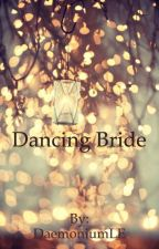 Dancing Bride - SnaMione Fanfic by DaemoniumLE