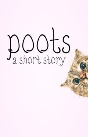 poots: a short story by Lanie39