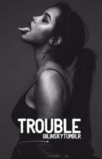 trouble : jack gilinsky