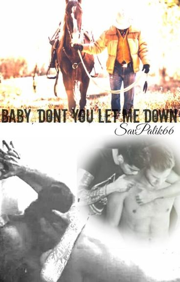 Baby, Dont You Let Me Down (Ziam)