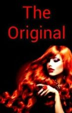 The Original (A Nicklaus Mikaelson Love Story) by TvdFan1000
