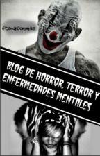 El Blog del Horror, Terror y (¿porque no?) Enfermedades Mentales√@CandyGummies.√ by Mr_Candy