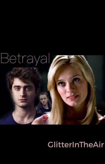 Betrayal (A Secret Draco Malfoy Love Story) by GlitterInTheAir