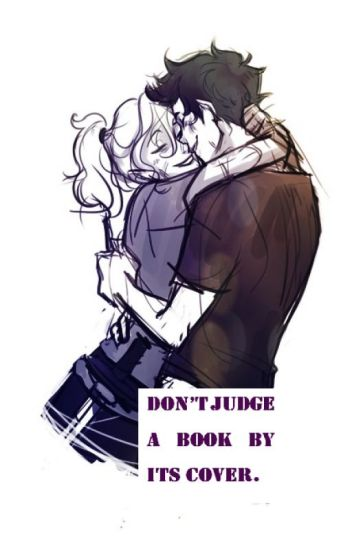 Don't judge a book by its cover.[Percabeth]