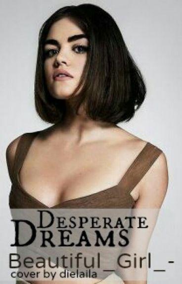 Desperate Dreams
