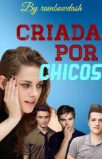 •CRIADA POR CHICOS• (editando) by mandi_24