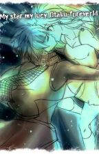 My star , my Lucy ( a nalu fanfiction) by nutella_is_life22