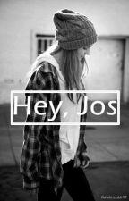 ¡Hey, Jos! |Jos Canela| by flawlessskii97