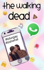 The Walking Dead WhatsApp © by -Lilah