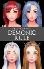 DEMONIC RULE by grayflower