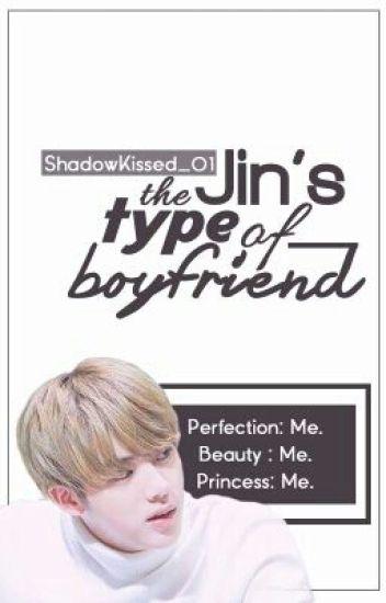 Jin's the type of boyfriend