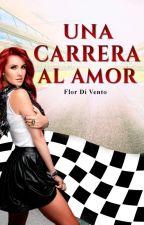 Una carrera al amor by Flordivento