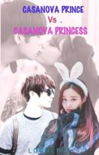 Casanova prince VS Casanova princess by looner05