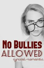 No Bullies Allowed by cynical-romantic