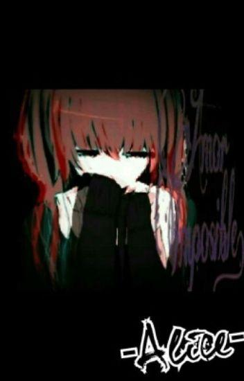 Amor Imposible - Tokyo Ghoul [Kaneki y tú] [EN EDICIÓN]