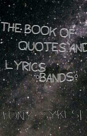 The Book Of Quotes And Lyrics Bands When You Cant Sleep At Night
