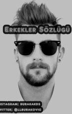 Erkekler Sözlüğü by BurakAkdas