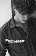 Prinzessin [Traduzione] by Fallient