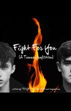 Fight For You - A Tronnor Hunger Games AU by -frantas