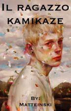 Il ragazzo kamikaze (Gay) by Matteo444