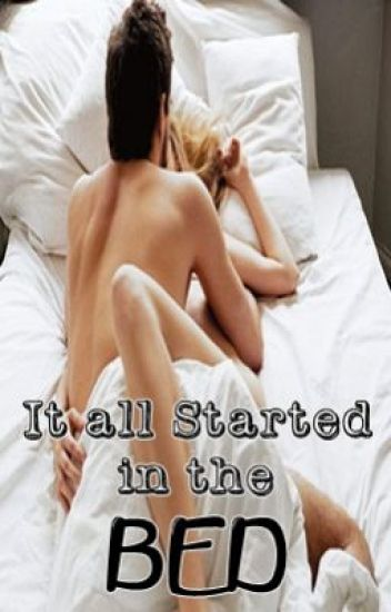 It all Started in my BED (KathNiel SPG) On-Going!