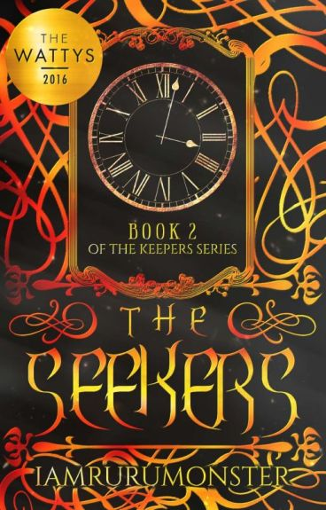 The Seekers (Wattys2016 Winner) (TKS#2)