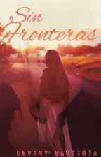 Sin fronteras (2nd temporada) by devanybautista