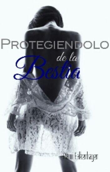 Protegiéndolo de la Bestia™©